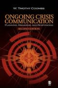 Ongoing Crisis Communication: Planning Managing and Responding