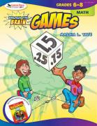 Engage the Brain: Games: Math: Grades 6-8