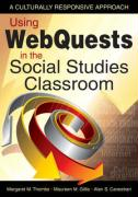 Using Webquests in the Social Studies Classroom: A Culturally Responsive Approach - Thombs, Margaret M.; Gillis, Maureen M.; Canestrari, Alan S.