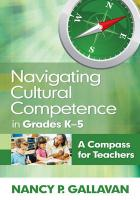 Navigating Cultural Competence in Grades K-5: A Compass for Teachers