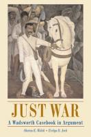 Just War: A Wadsworth Casebook in Argument (with Infotrac) [With Infotrac]