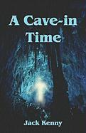 A Cave-In Time - Kenny, Jack