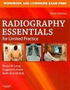 Workbook and Licensure Exam Prep for Radiography Essentials for Limited Practice - Long, Bruce W.; Frank, Eugene D.; Ehrlich, Ruth Ann