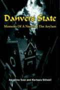Danvers State: Memoirs of a Nurse in the Asylum - Szot, Angelina; Stilwell, Barbara
