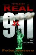 The Real 911: Truth and Testimony
