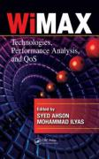 WiMAX: Technologies, Performance Analysis, and QoS