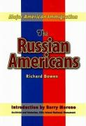 The Russian Americans - Bowen, Richard A.