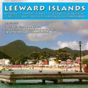 Leeward Islands: Anguilla, St. Martin, St. Barts, St. Eustatius, Guadeloupe, St. Kitts and Nevis, Antigua and Barbuda, and Montserrat - Kozleski, Lisa