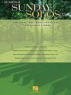 Seasonal Sunday Solos for Piano: Christmas, Holy Week, Pentecost, Thanksgiving & More