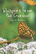 Whispers from the Garden - Bradshaw, Joyce G.