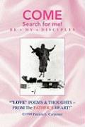 Love Poems & Thoughts ~ from the Father's Heart!