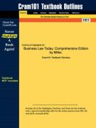 Outlines & Highlights for Business Law Today: Comprehensive Edition by Miller, ISBN: 0324120958 - Miller and Jentz, And Jentz; Cram101 Textbook Reviews