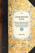 Across Western Waves: America for Modern Athenians; Modern Athens for Americans, a Personal Narrative in Tour and Time