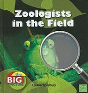 Zoologists in the Field - Spilsbury, Louise A.