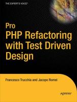 Pro PHP Refactoring with Test-Driven Design