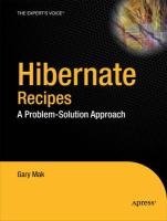 Hibernate Recipes: A Problem-Solution Approach (Expert's Voice in Open Source)