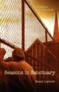 Seasons in Sanctuary: Based on a True Fantasy - Lopriore, Danny