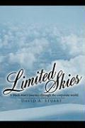 Limited Skies: A Black Man's Journey Through the Corporate World. - Stuart, David A.