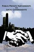 Public/Private Partnerships for Local Governments