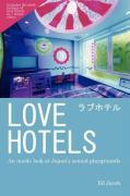 Love Hotels: An Inside Look at Japan's Sexual Playgrounds