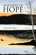 Whispers of Hope - Parisi, Francine
