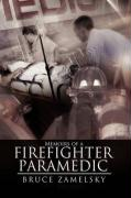 Memoirs of a Firefighter/Paramedic - Zamelsky, Bruce