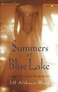 Summers at Blue Lake - Althouse-Wood, Jill