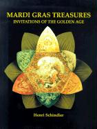 Mardi Gras Treasures: Invitations of the Golden Age