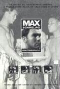Max Schmeling: An Autobiography
