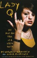 Lady Q: The Rise and Fall of a Latin Queen