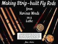 Making Strip-Built Fly Rods from Various Woods on a Lathe