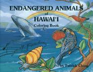 Endangered Animals of Hawaii Coloring Book - Ching, Patrick