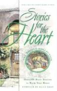 Stories for the Heart: Over 100 More Stories to Warm Your Heart