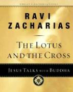 The Lotus and the Cross: Jesus Talks with Buddha