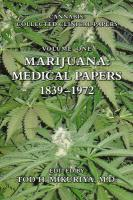 Marijuana: Medical Papers, 1839-1972