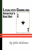 Legalized Gambling - Eidsmoe, John