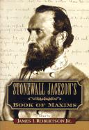 Stonewall Jackson's Book of Maxims
