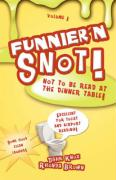 Funnier'n Snot, Volume 1 - Knox, Warren B. Dahk; Brown, Rhonda