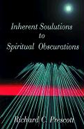 Inherent Solutions to Spiritual Obscurations