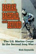 Basrah, Baghdad, and Beyond: The U.S. Marine Corps in the Second Iraq War