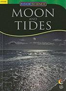 MOON AND TIDES, INSIDE SCIENCE READERS (Inside Science: Earth and Space Science)