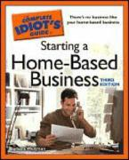 The Complete Idiot's Guide to Starting a Home-Based Business - Weltman, Barbara