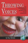 Throwing Voices: Five Autoethnographies on Postradical Education and the Fine Art of Misdirection (PB)