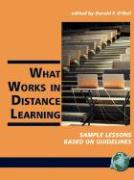 What Works in Distance Learning: Sample Lessons Based on Guidelines (PB)