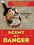 Scent of Danger: A Dale Kinsall Mystery