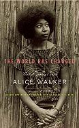 The World Has Changed: Conversations with Alice Walker