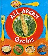 All about Grains