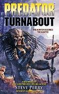 Predator: Turnabout - Perry, Steve