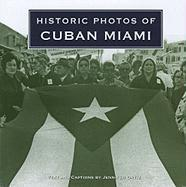 Historic Photos of Cuban Miami - Ortiz, Jennifer