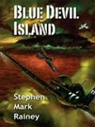 Blue Devil Island - Rainey, Stephen Mark